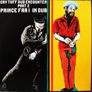 """Prince Far I & friends """"Cry Tuff Dub Encounter Chapter Combination Style"""""""