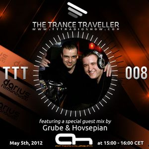Darius Romanowski pres. The Trance Traveller RadioShow 008 with Grube & Hovsepian Guest mix