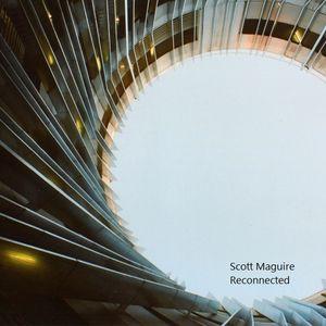 Scott Maguire - Reconnected