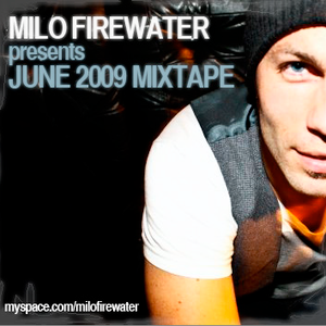 Milo Firewater - June 2009