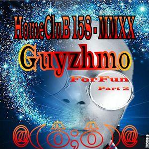 Hom3CluB 158 ForFun Part 2 MMXX