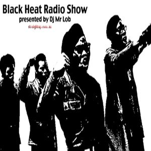 Black Heat Radio Show: Episode 13