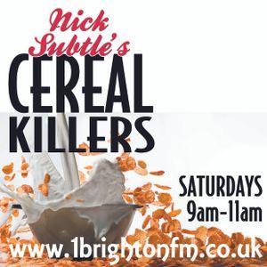 *1 Brighton FM* Nick Subtle's Cereal Killers Breakfast Show (16-04-2016)