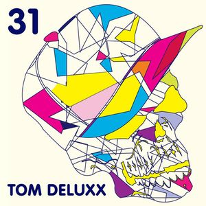 Tom Deluxx - OMGITM Supermix 31