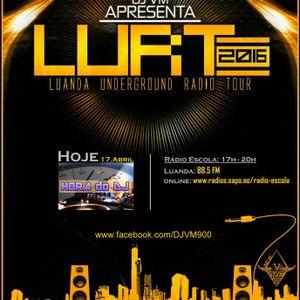 2016.04.17 - [LURT] DJ V.M Live at Hora dos DJs (part 3 of 3) @ Radio Escola