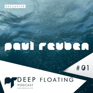 DEEP FLOATING Podcast #01
