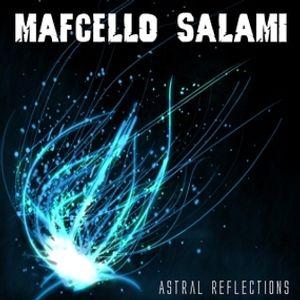 Mafcello Salami - Astral Reflections (D.P.C.)