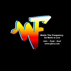 WTF Vol.2 Thursday night mixshow 10pm - 11pm with Dj Watts Listen Live on g5cu.com