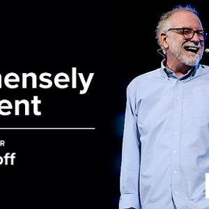 Be Immensely Patient - Bob Goff