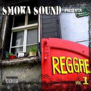 Smoka Sound System - Reggae Vol.1