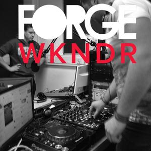 FORGE WEEKENDER: Friday 27th February 2015 - Alex & Elio Guest Host