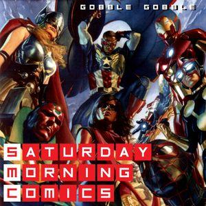 "Saturday Morning Comics #102 ""Gobble Gobble"""