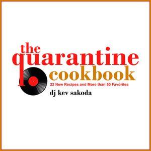 Kev Sakoda - The Quarantine Cookbook