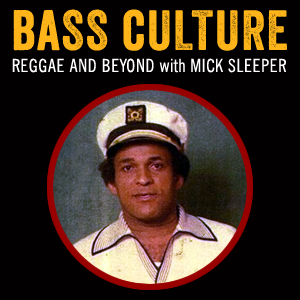 Bass Culture - Bunny Lee Tribute