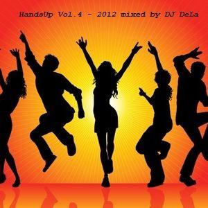 HandsUp Vol.4 - 2012 mixed by DJ DeLa