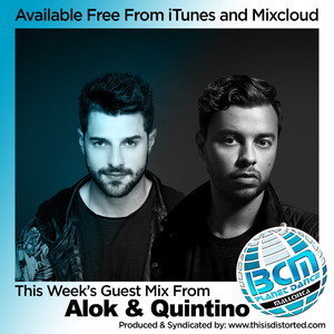 BCM Radio Show 303 - Alok and Quintino 30m Guest Mix