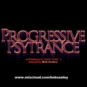 Anomaly djs Vol 1 mixed by Bob Sealey .....progressive psytrance