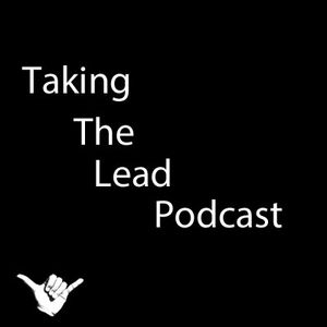 Taking the Lead - Episode #68