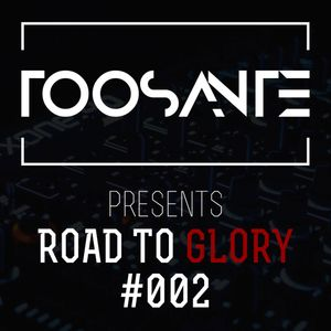 TooSante | Road to glory #002