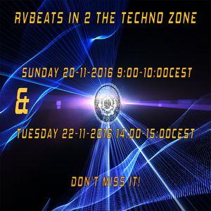 RvBeats In 2 The Techno Zone CuebaseFM Episode Sunday 20 & Tuesday 22-11-2016