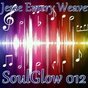 Jesse Emery Weaver - SoulGlow 012. / Uplifting Trance - 140+bpm / (11.08.2014.) {00:59:11}