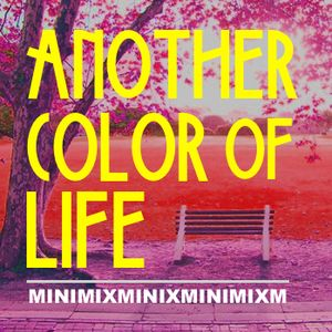 another color of life (minimix)