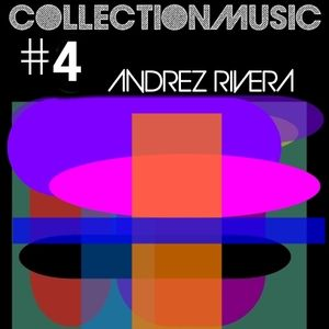 Collection Mix #4 By Andrez Rivera