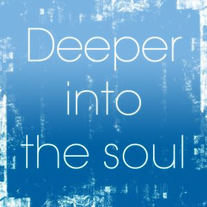 Deeper Into The Soul (February 2010)