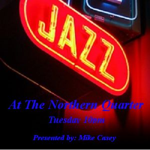 Jazz At The Northern Quarter -12th July