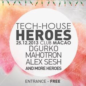 Tech-House Heroes part one - Dgurko