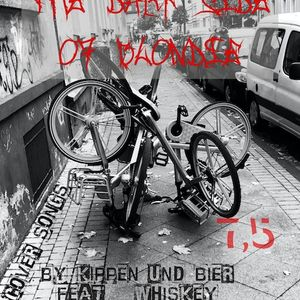 The Dark Side Of Blondie Part 7,5 Cover Songs Forever :-D by Kippen und Bier feat.Whiskey
