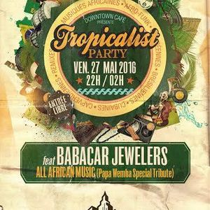 Downtown Tropicalist Cafe Party 27/5/16 part 2