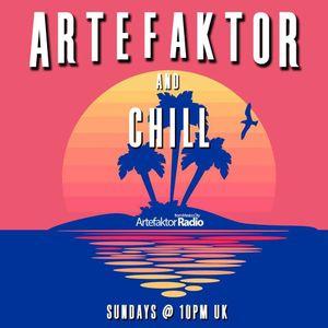 Artefaktor & Chill (Guest Spot 210321)
