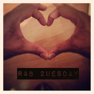 The Caligraphist's 2uesday R&B Mix