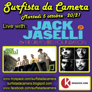 4a puntata -  Jack Jaselli & The Great Vibes Foundation @ Surfista da Camera