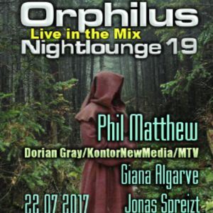 Phil Matthew @ Orphilus Nightlounge #19 (22.07.2017)