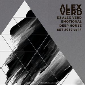 Dj ALEX VERD EMOTIONAL DEEP HOUSE SET 2017 vol.4