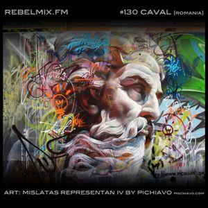 Rebel Mix #130 ft Caval [Romania] & host Esther Benoit - Aug2.2014