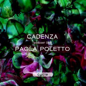 Paola Poletto - Cadenza Podcast  #053 - (Cycle) - 27.02.2013