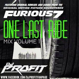 DJ Profit - Fast & Furious 7 - One Last Ride Mixtape