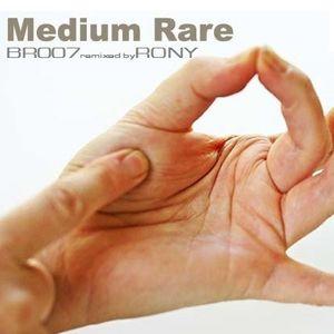 BR007 - Medium Rare