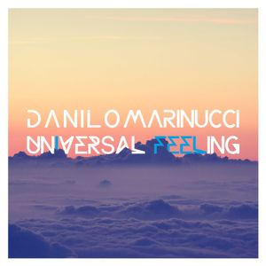Danilo Marinucci - Universal Feeling 032