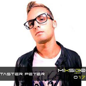 Mixside Podcast 017 - Taster Peter