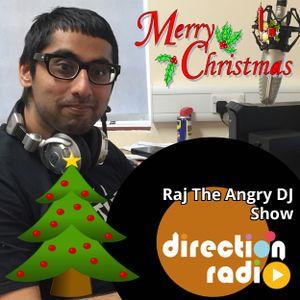 Raj The Angry DJ Show 73 (Christmas Special)