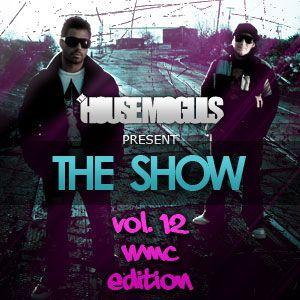 """The Show"" Vol. 12 WMC 2010 Edition"
