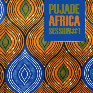 Pujade Africa Session #1