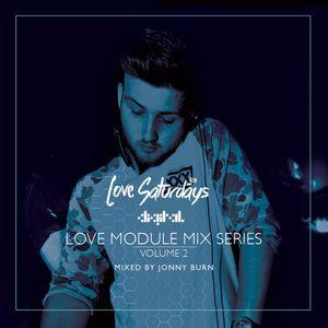 LOVEsaturdays™ MODULE MIX SERIES. Vol2 (Mixed By Jonny Burn)