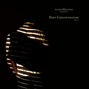 planetmälcolm - Deep Concentration Vol.01