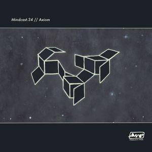 Axiom // Mindcast.34