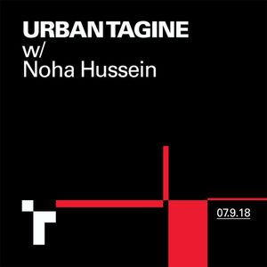 Urban Tagine with Noha Hussein - 7 September  2018